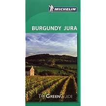 Michelin Green Guide Burgundy Jura, 8e