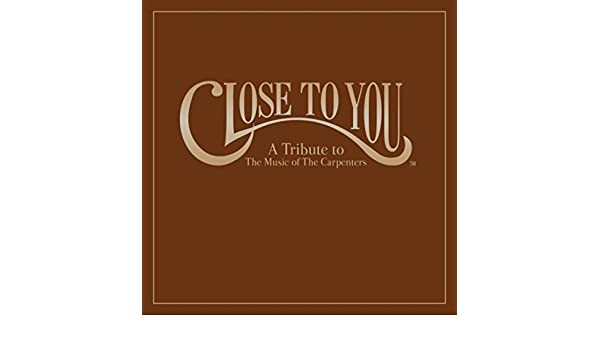 Close to you   the carpenters – download and listen to the album.