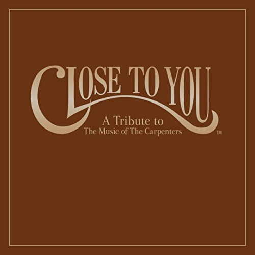 Amazon. Com: close to you: a tribute to the music of the carpenters.