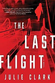 Book Cover: The Last Flight: A Novel