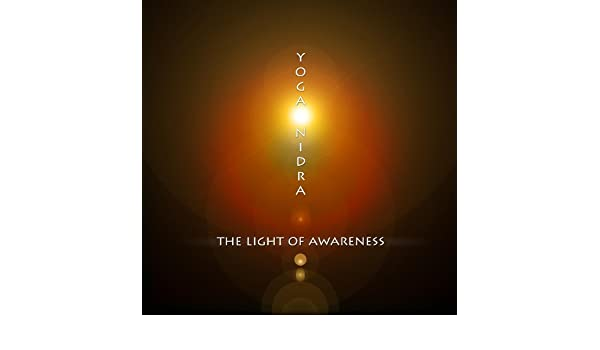 Yoga Nidra The Light Of Awareness: Matt Gluck, Lee Darlow of ...