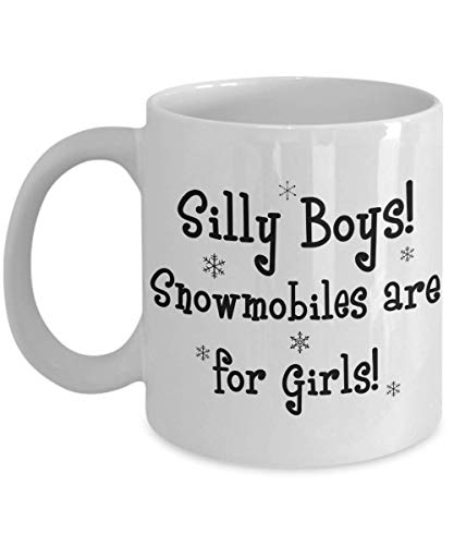 - PixiDoodle Silly Boys Snowmobiles Are For Girls - Cute Snowflake Coffee Mug (11 oz, White)