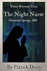 The Night Nurse: Glenwood Springs, 1888