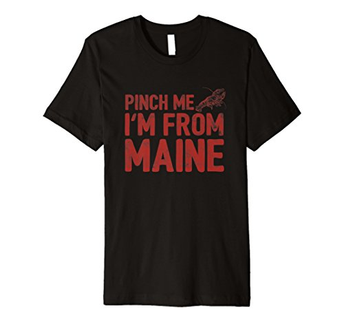 Pinch Me From Maine Funny Lobster Red Gift Shirt (Red Lobster Gift)