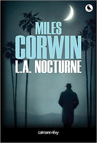 L.A. Nocturne de Corwin Miles