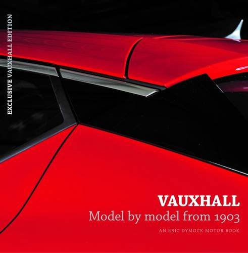 vauxhall-model-by-model-from-1903-an-eric-dymock-motor-book
