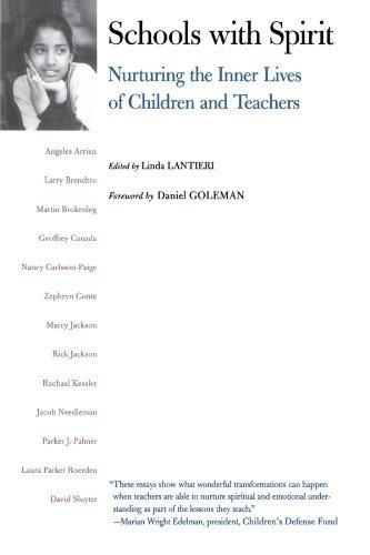 Schools with Spirit: Nurturing the Inner Lives of Children and Teachers by Linda Lantieri (2002-08-16)