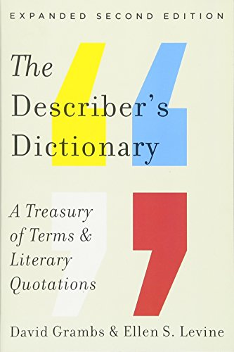 [E.b.o.o.k] The Describer's Dictionary: A Treasury of Terms & Literary Quotations (Expanded Second Edition) K.I.N.D.L.E