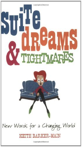 Suite Dreams & Tightmares: New Words for a Changing World