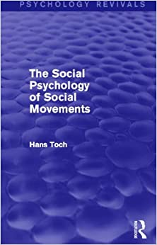 The Social Psychology of Social Movements (Psychology Revivals)