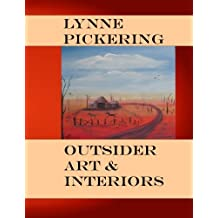 Lynne Pickering: Outsider Art, and Interiors: Quirky Naive Art