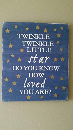Burkewrusk Twinkle Twinkle Little Star Do You Know How Loved You are Sign Plaque Home Decor Sign Wall Art Plaque