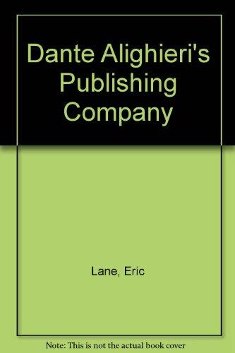 Dante Alighieris Publishing Company Eric Lane