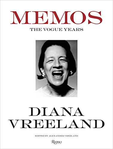 Diana Vreeland Memos: The Vogue Years by Rizzoli