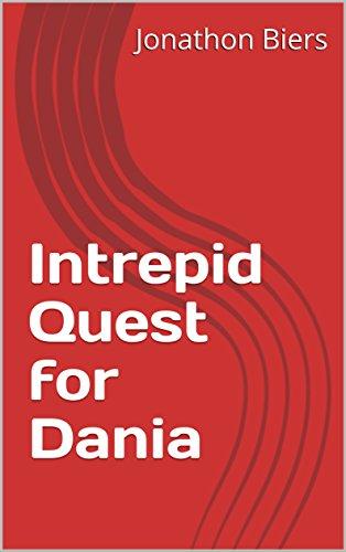 Intrepid Quest for Dania