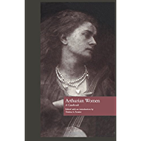 Arthurian Women: A Casebook (Arthurian Characters and Themes 3)