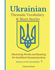 Ukrainian: Thematic Vocabulary and Short Stories