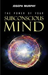 """""""The Power of Your Subconscious Mind"""" will open a world of success, happiness, prosperity, and peace for you. It is one of the most brilliant and beloved spiritual self-help works of all time which can help you heal yourself, banish your fear..."""