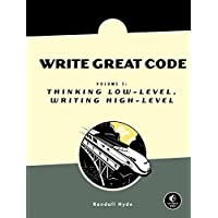 Write Great Code, Volume 2 – Thinking Low–Level, Writing High–Level V 2