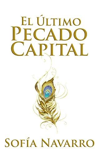 El Último Pecado Capital (Spanish Edition)