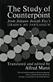 : The Study of Counterpoint: From Johann Joseph Fux's Gradus Ad Parnassum