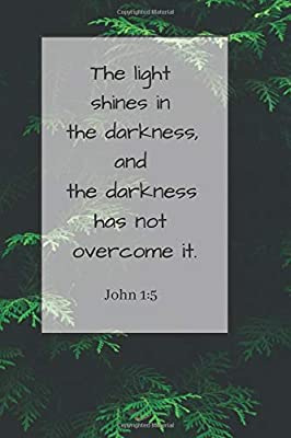 Amazoncom The Light Shines In The Darkness And The Darkness Has