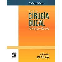 Donado. Cirugía Bucal - 4ª Edición (+ StudentConsult)