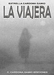 La viajera (Spanish Edition)