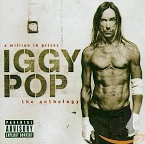 A Million In Prizes: Iggy Pop Anthology