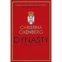 Dynasty: A True Story