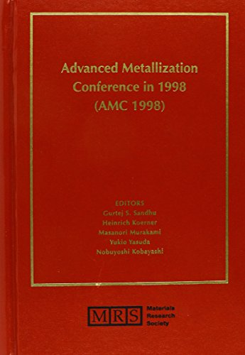 Advanced Metallization Conference in 1998 (AMC 1998): Volume 14 (MRS Conference Proceedings)