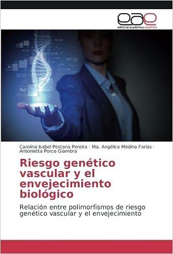 Pestana Pereira, C: Riesgo genético vascular y el envejecimi ...