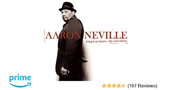 f1e7068a2a0 Aaron Neville - Bring It On Home...The Soul Classics - Amazon.com Music