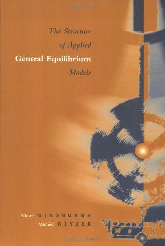 Applied General Equilibrium Models - The Structure of Applied General Equilibrium Models