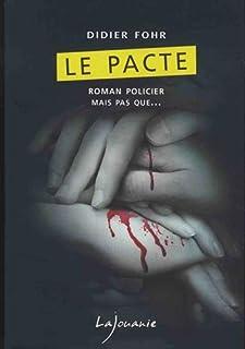 Le pacte, Fohr, Didier