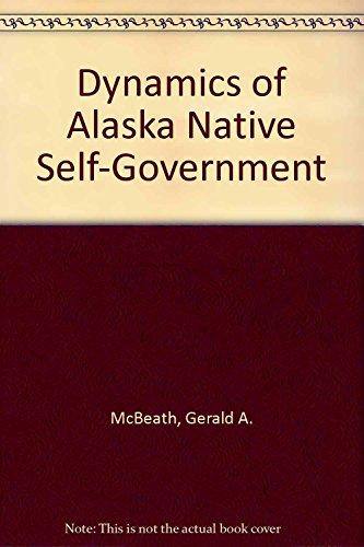 dynamics-of-alaska-native-self-government