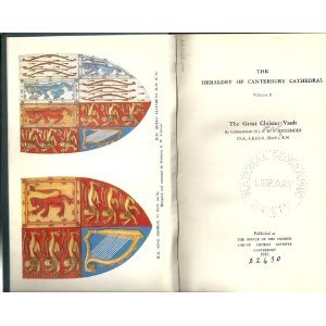 The heraldry of Canterbury Cathedral, volume I: the great cloister vault