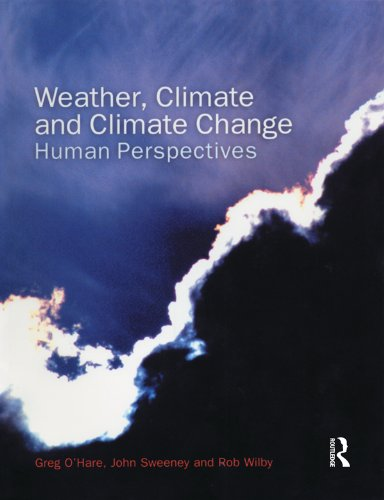 Download Weather, Climate and Climate Change: Human Perspectives Pdf