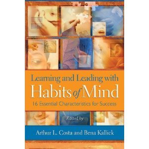 Learning &Leading With Habits of Mind ,16 Essential Characteristics for Success 2008 publication pdf