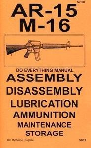 ar 15 m 16 do everything manual amazon com books rh amazon com colt ar 15 owners manual pdf AR-15 Sniper Rifle