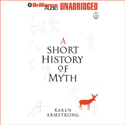 A Short History of Myth: The Myths by Brilliance Audio