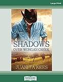 Shadows Over Wongan Creek: (Large Print 16pt)