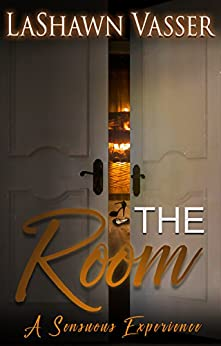 The Room - A Sensuous Experience by [Vasser, LaShawn]