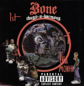 1st of tha Month (song by Bone Thugs-N-Harmony)