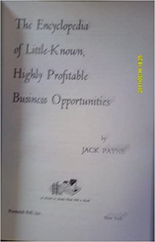 The encyclopedia of little-known, highly profitable business