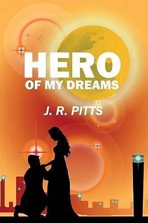 Hero of My Dreams