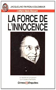 La force de l'innocence : L'affaire Marie Besnard par Favreau-Colombier