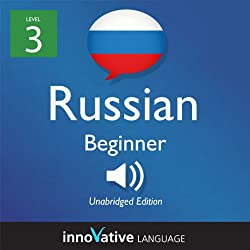 Learn Russian with Innovative Language's Proven Language System - Level 3: Beginner Russian
