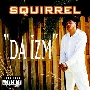 Da Izm by Squirrel (1998-05-12)