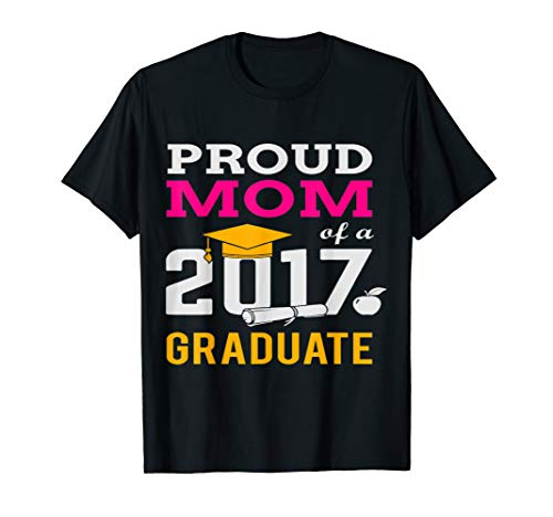 Class of 2017 Proud Mom Graduation Shirt ()